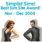Simplist Sims award for Best Sims Site November-December 2004